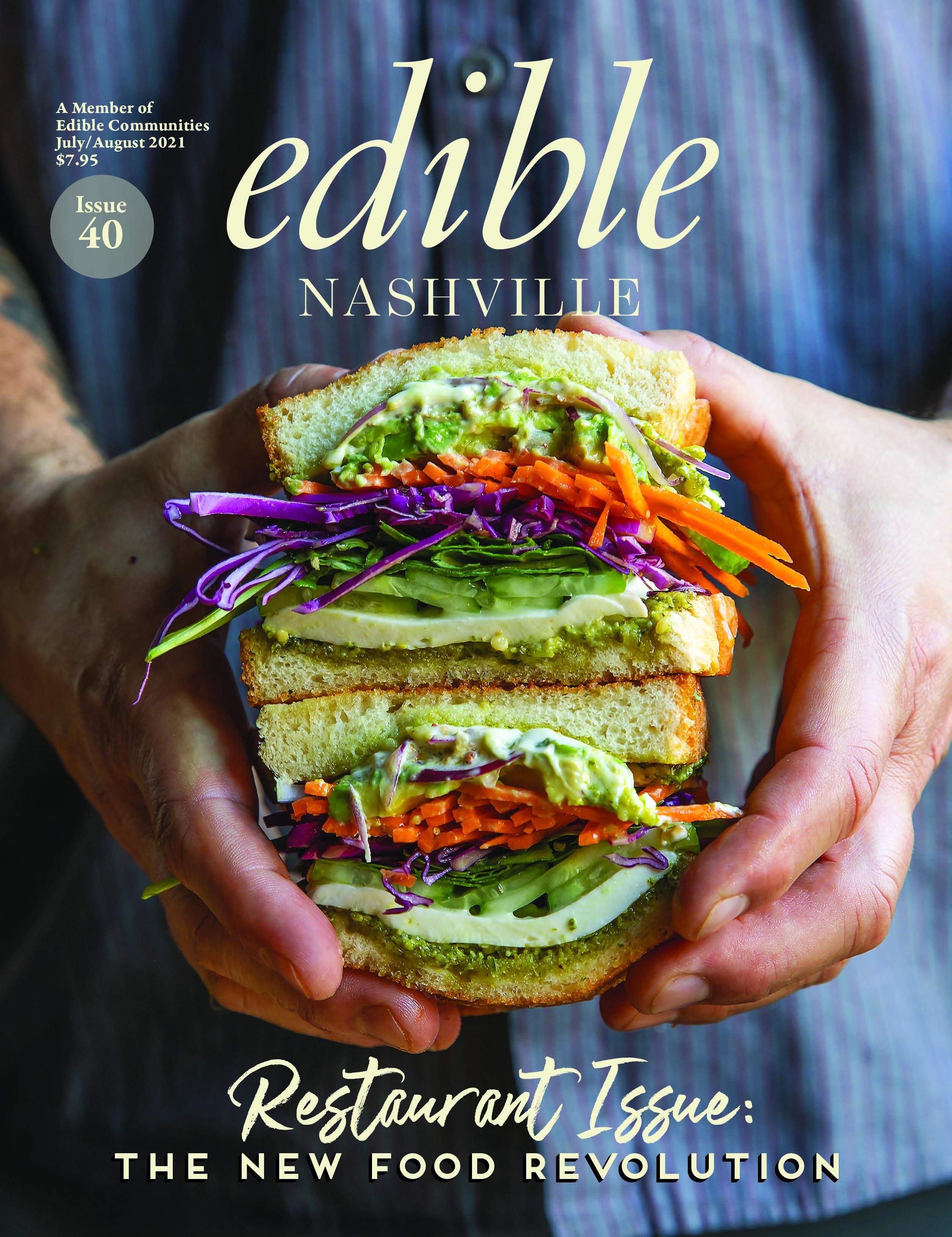 Edible Nashville Issue 40: The Restaurant Issue