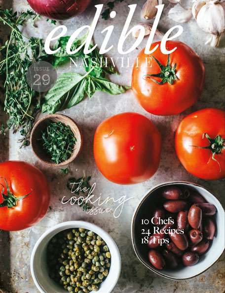 edible NASHVILLE Issue 28: The Cooking Issue